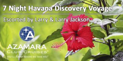 Azamara Escorted Cuba Cruise